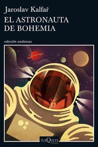 El astronauta de bohemia - Jaroslav Kalfar