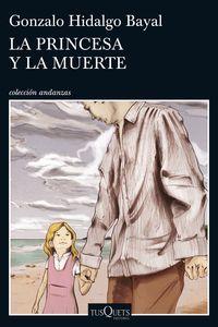 La princesa y la muerte - Gonzalo Hidalgo Bayal