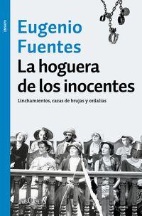 HOGUERA DE LOS INOCENTES, LA - LINCHAMIENTOS, CAZAS DE BRUJAS Y ORDALIAS
