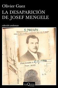 Desaparicion De Josef Mengele, La (premio Renaudot 2017) - Olivier Guez