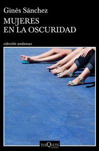 Mujeres En La Oscuridad - Gines Sanchez