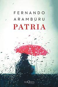 Patria (ed. Especial) - Fernando Aramburu