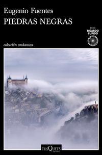 Piedras Negras - Eugenio Fuentes