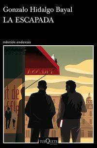 La escapada - Gonzalo Hidalgo Bayal