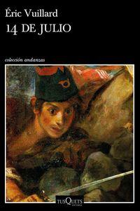 14 De Julio - Eric Vuillard