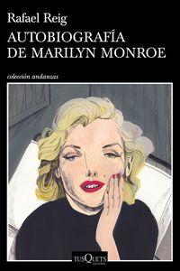 Autobiografia De Marilyn Monroe - Rafael Reig