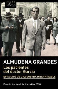 PACIENTES DEL DOCTOR GARCIA, LOS (PREMIO NACIONAL DE NARRATIVA 2018)