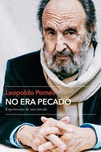 No Era Pecado - Leopoldo Pomes