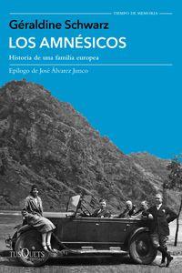 Amnesicos, Los - Historia De Una Familia Europea - Geraldine Schwarz