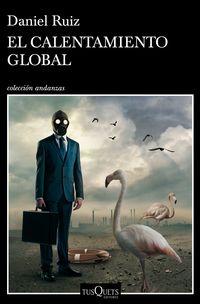 El calentamiento global - Daniel Ruiz