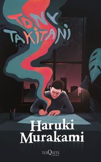 Tony Takitani - Haruki Murakami