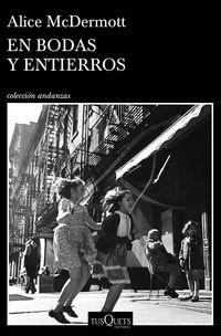 En Bodas Y Entierros - Alice Mcdermott
