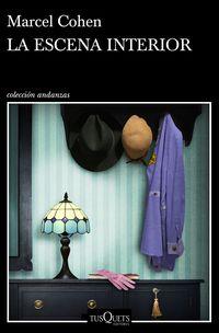 La escena interior - Marcel Cohen