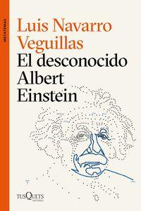 DESCONOCIDO ALBERT EINSTEIN, EL