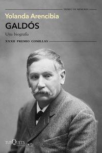 GALDOS. UNA BIOGRAFIA (XXXII PREMIO COMILLAS 2020)