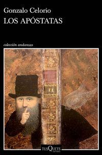 Los apostatas - Gonzalo Celorio