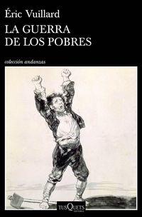 La guerra de los pobres - Eric Vuillard
