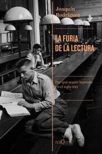 La furia de la lectura - Joaquin Rodriguez