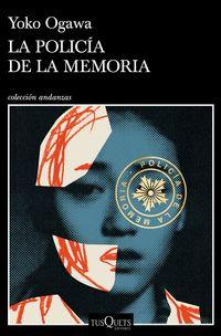 La policia de la memoria - Yoko Ogawa