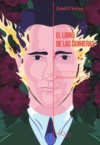 El libro de las quimeras - Emil Cioran