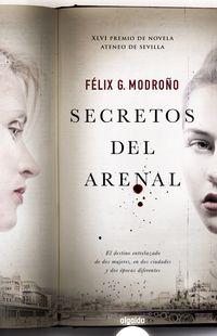 SECRETOS DEL ARENAL (2014 PREMIO ATENEO DE SEVILLA)