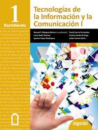 BACH 1 - TECNOLOGIAS DE LA INFORMACION Y LA COMUNICACION (AND, CEU, MEL)