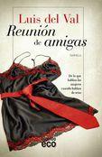 Reunion De Amigas - Luis Del Val