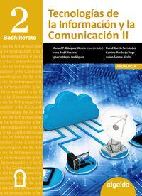 BACH 2 - TECNOLOGIAS DE LA INFORMACION Y LA COMUNICACION (AND, CEU, MEL)