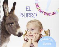 "3 / 5 Años - Proyecto ""el Burro"" - Me Interesa (pv, Nav, Lrio, C. Val, Mad, Mur, And, Ara, Ast, Can, Cant, Cyl, Clm, Ceu, Ext, Gal, Bal, Mel) - Aa. Vv."