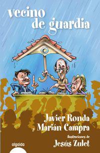 Vecino De Guardia - Javier  Ronda  /  Marian  Campra