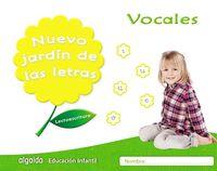4 AÑOS - NUEVO JARDIN DE LAS LETRAS - VOCALES