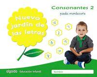 5 AÑOS - NUEVO JARDIN DE LAS LETRAS - CONSONANTES 2 PAUTA