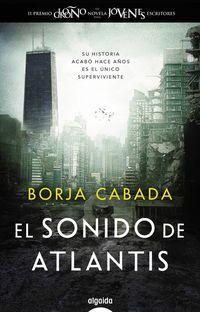 El sonido de atlantis - Borja Cabada