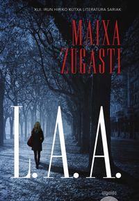L. A. A. (eusk) - Maixa Zugasti