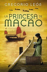 La princesa de macao - Gregorio Leon