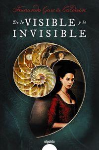 De Lo Visible Y Lo Invisible - Fernando Garcia Calderon
