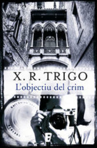 L'objectiu Del Crim - X. R Trigo
