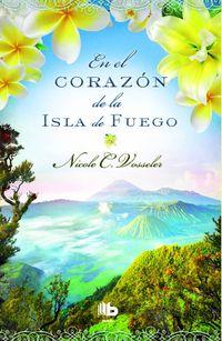 En El Corazon De La Isla De Fuego - Nicole C. Vasseler