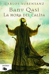 La hora del califa - Carlos Aurensanz