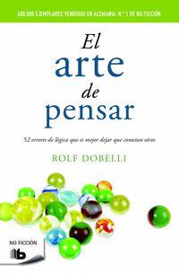 El arte de pensar - Rolf Dobelli