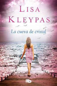 La cueva de cristal - Lisa Kleypas