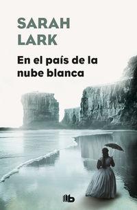 En El Pais De La Nube Blanca - Nube Blanca 1 - Sarah Lark