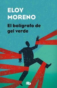 El boligrafo de gel verde - Eloy Moreno