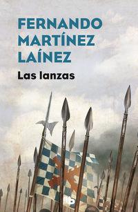 LANZAS, LAS - LA SENDA DE LOS TERCIOS 1