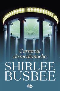 Carnaval De Medianoche - Shirlee Busbee