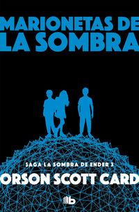 Marionetas De La Sombra (saga De Ender 8) - Orson Scott Card