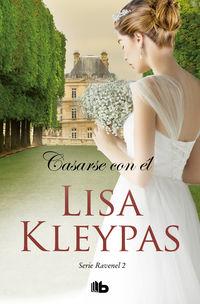 Casarse Con El (los Ravenel 2) - Lisa Kleypas