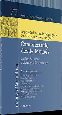COMENZANDO DESDE MOISES - LA OBRA DE LUCAS Y EL ANTIGUO TESTAMENTO