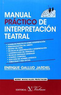 MANUAL PRACTICO DE INTERPRETACION TEATRAL