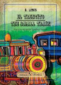 TRENCITO, EL = THE SMALL TRAIN